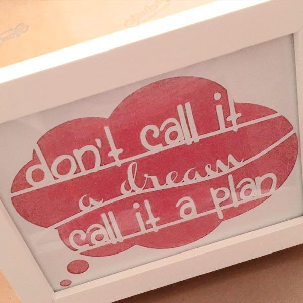 Dream Plan frame stood up