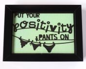 Positivity Pants Quote Framed Artwork in Black
